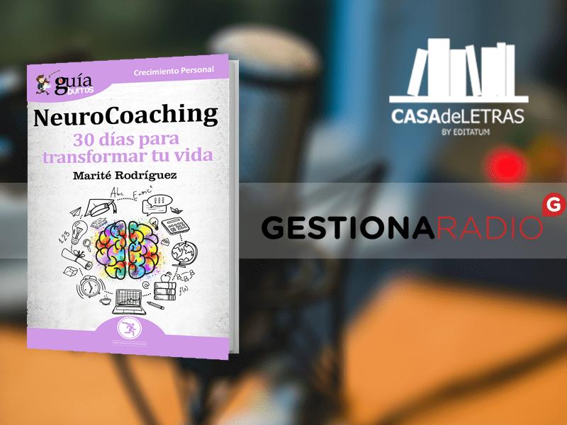 Marité Rodríguez, autora del GuíaBurros: Neurocoaching, en Casa de Letras, en Gestiona Radio